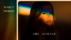 GIRL (Acoustic [Audio]) - Maren Morris