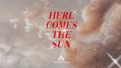 Here Comes The Sun (Still) - Campsite Dream