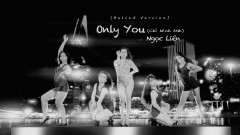 Only You (Chỉ Mình Anh)