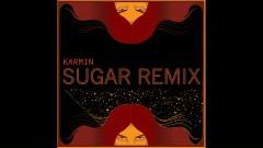 Sugar (Karmin Remix [Audio]) - Karmin