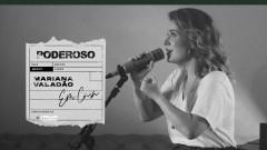 Poderoso - Mariana Valadão