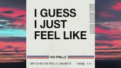 I Guess I Just Feel Like (Lyric Video) - John Mayer