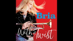 Whatever Lola Wants - Bria Skonberg
