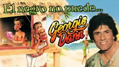 El Negro No Puede (Audio) - Georgie Dann