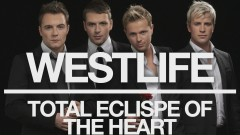 Total Eclipse of the Heart (Official Audio) - Westlife