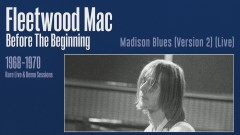 Madison Blues (Version 2) [Live] [Remastered] [Official Audio] [Official Audio] - Fleetwood Mac