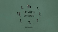 Not Giving In (Fred V Remix) [Audio] (Fred V Remix) - Tom Walker
