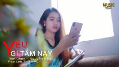 Yêu Gì Tầm Này - Nguyễn Hậu, Tiên Clara, Lee Thiên Vũ