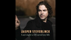 Last Night A DJ Saved My Life - Jasper Steverlinck