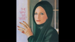 The Way We Were (Audio) - Barbra Streisand