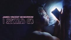 I Should Go (Official Video) - James Vincent McMorrow