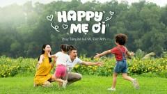 Happy Mẹ Ơi - Thủy Tiên, Bé Đức Anh, Bé Hà Mi