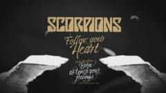 Follow Your Heart (Official Lyric Video) - Scorpions