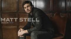 Reason Why (Audio) - Matt Stell