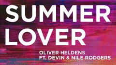 Summer Lover (Audio) - Oliver Heldens, Devin, Nile Rodgers
