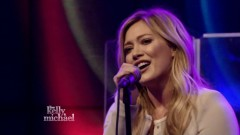 All About You (Live On Kelly & Michael) - Hilary Duff