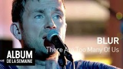There Are Too Many Of Us ('The Album Of The Week') - Blur