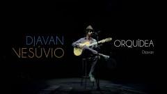 Orquídea (Ao Vivo) - Djavan