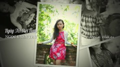 Ngày Tết Việt Nam - Bé Ngọc Uyên Thư