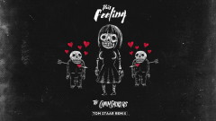 This Feeling (Tom Staar Remix - Official Audio) - The Chainsmokers, Kelsea Ballerini
