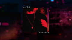 head first (Young Bombs remix (Audio)) - Christian French