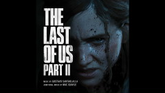 The Last of Us Part II | The Last of Us Part II (Original Soundtrack) - Gustavo Santaolalla, Mac Quayle