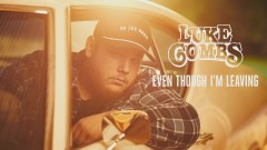 Even Though I'm Leaving (Audio) - Luke Combs