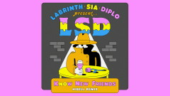 No New Friends (Hibell Remix - Official Audio) - LSD, Sia, Diplo, Labrinth