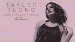 Technically Single (Instant Karma Remix (Audio)) - Tayler Buono