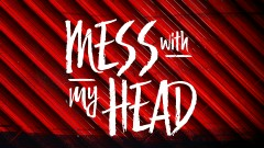 Mess with My Head (Lyric Video) - Miranda Lambert