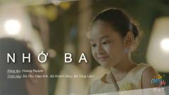 Nhớ Ba (Tìm Chồng Cho Mẹ OST) - Bé Chu Diệp Anh, Bé Khánh Như, Bé Tùng Lâm