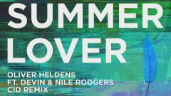 Summer Lover (CID Remix (Audio)) - Oliver Heldens, Devin, Nile Rodgers