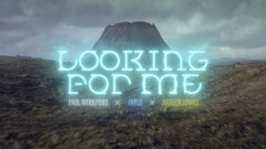 Looking for Me (Official Video) - Paul Woolford, Diplo, Kareen Lomax