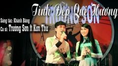Tình Đẹp Quê Hương (Live Show) - Trường Sơn, Kim Thư