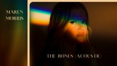 The Bones (Acoustic [Audio]) - Maren Morris