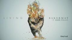 Living (Audio) - Bakermat, Alex Clare
