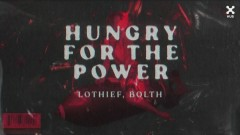 Hungry For The Power (Áudio Oficial) - LOthief, Bolth
