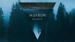 Majesty (Pseudo Video) - Maybon, Oda Loves You