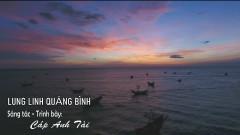 Lung Linh Quảng Bình - Cáp Anh Tài