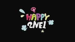 Happy (Japanese Version) (Short Version) - 2NE1