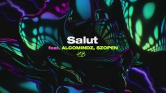 Salut (Official Audio) - Kubi Producent, Alcomindz, Szopen