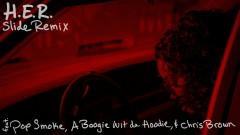 Slide (Remix) (feat. Pop Smoke, A Boogie Wit da Hoodie & Chris Brown) - H.E.R., Pop Smoke, A Boogie Wit Da Hoodie, Chris Brown