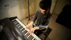 Liên Khúc Nhạc JustaTee (Piano Medley) - An Coong