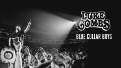 Blue Collar Boys (Audio) - Luke Combs