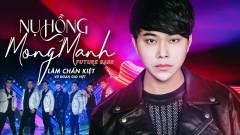 Nụ Hồng Mong Manh (Remix) - Lâm Chấn Kiệt