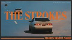Brooklyn Bridge To Chorus (Audio) - The Strokes