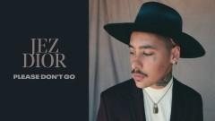 Please Don't Go (Audio) - Jez Dior