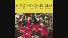 O Come, All Ye Faithful (Adeste Fideles) (Audio) - Percy Faith & His Orchestra and Chorus