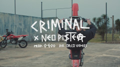 Criminal (Official Video) - Neo Pistea