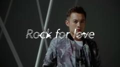 Rock for love - Phạm Dật Thần